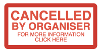Cancelled by organiser - for more information click here